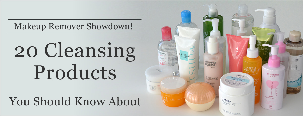 Makeup Remover Showdown! 20 Cleansing Products You Should Know About