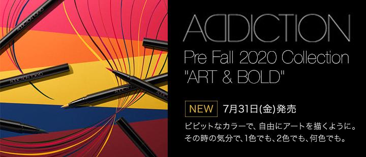 アディクションPre Fall 2020 Collection