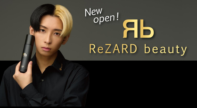 ReZARD beauty newopen