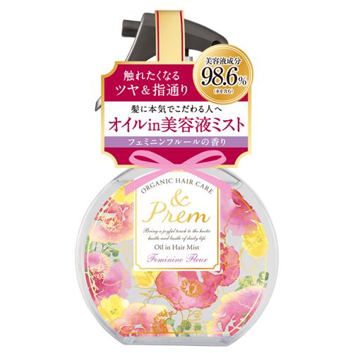 アンドプレム オイルインヘアミスト<フェミニンフルールの香り> / 140ml