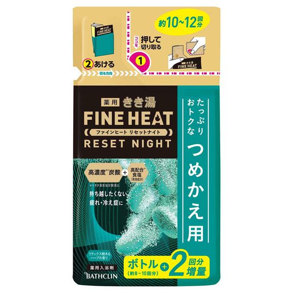 きき湯ファインヒート リセットナイト / 詰替え / 500g / リラックス樹木&ハーブ